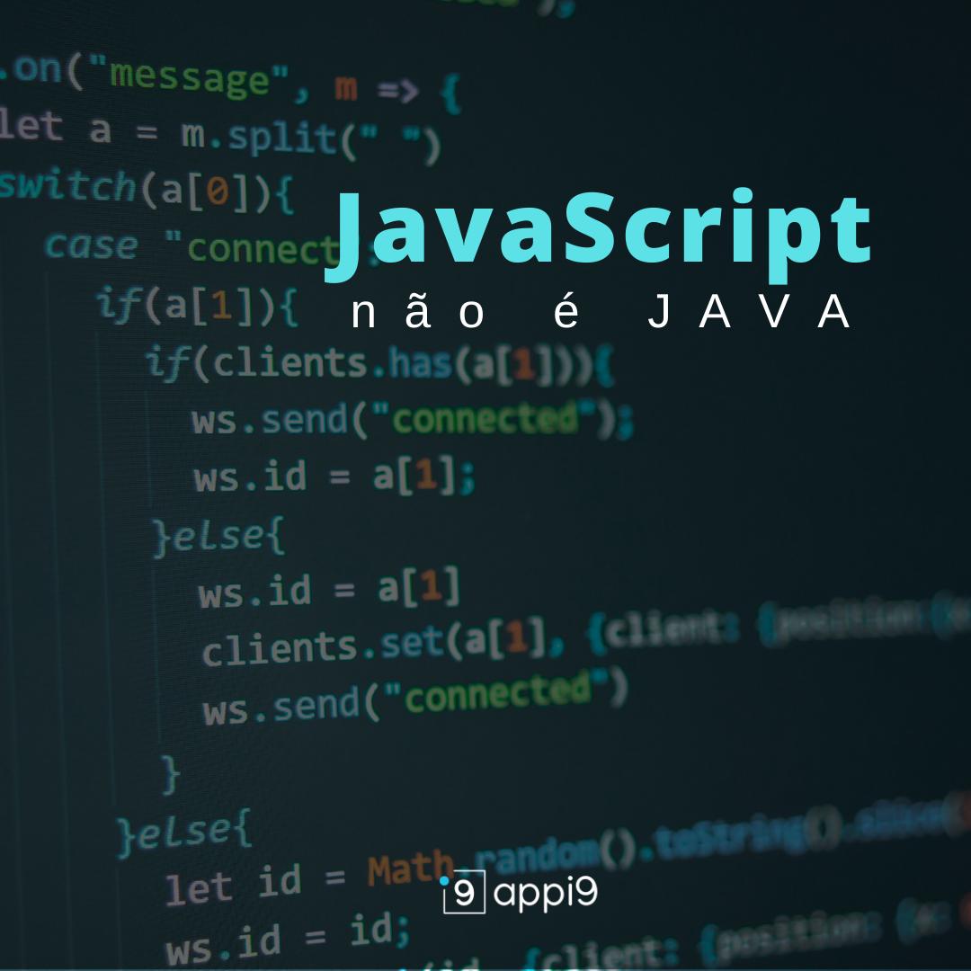 JavaScript não é Java