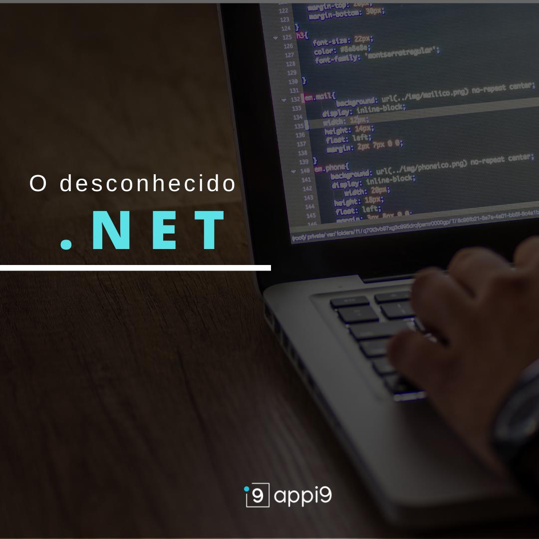O desconhecido .NET